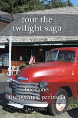 Tour the Twilight Saga Book One— The Olympic Peninsula